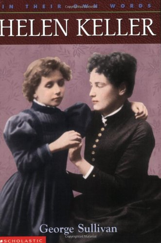 9780439095556: Helen Keller (In Their Own Words)