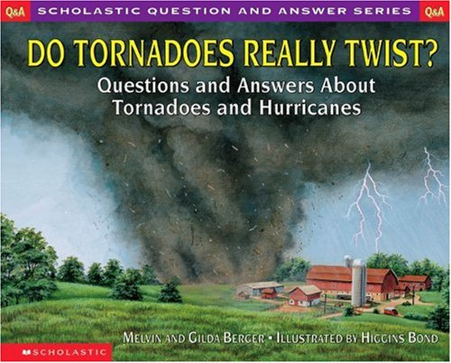 9780439095846: Do Tornadoes Really Twist? (Scholastic Q & A)