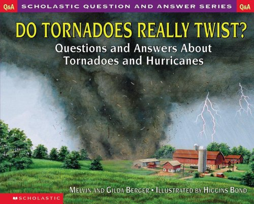 9780439095853: Do Tornadoes Really Twist? Questions and Answers About tornadoes and Hurricanes