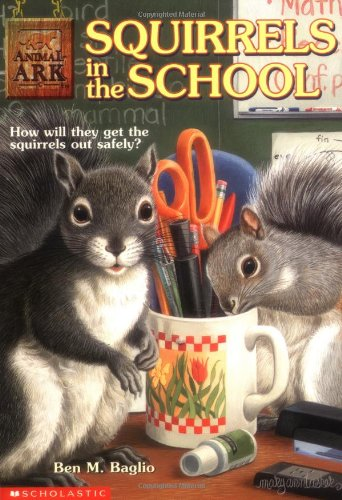 Squirrels in the School (Animal Ark Series #17): Baglio, Ben M.
