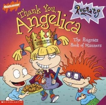 9780439097284: Thank You, Angelica: The Rugrats Book of Manners (Nickelodeon Rugrats)