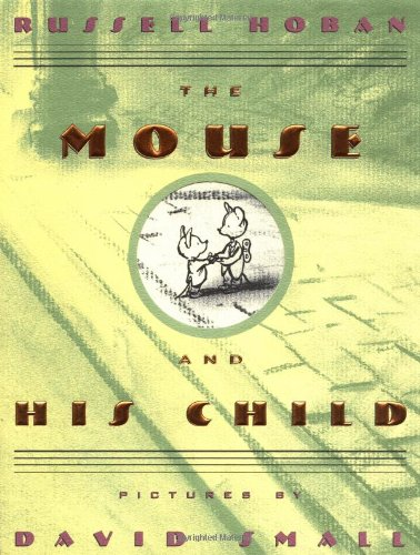 9780439098267: The Mouse and His Child