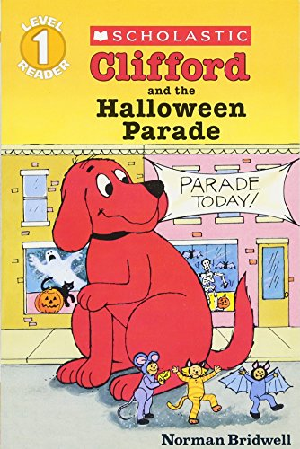 9780439098342: Clifford and the Halloween Parade (Scholastic Reader, Level 1)