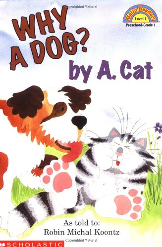 9780439098564: Why A Dog? By A. Cat (Hello Reader, Level 1)