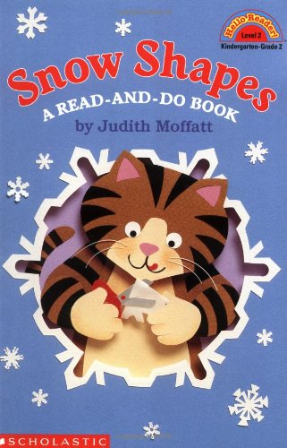 Snow Shapes: A Read-and-Do Book (Hello Reader! Level 2) (0439098580) by Moffatt, Judith
