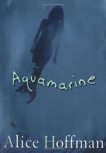Aquamarine: Hoffman, Alice