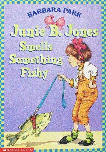 9780439099745: Junie B. Jones Smells Something Fishy[ JUNIE B. JONES SMELLS SOMETHING FISHY ] by Park, Barbara (Author) Nov-17-98[ Paperback ]