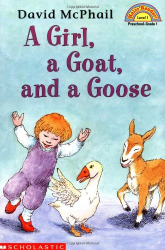 9780439099783: Girl, A Goat, And A Goose (level 1) (Hello Reader)