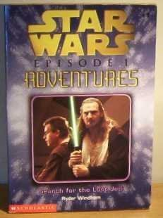 9780439101387: Search for the Lost Jedi (Star Wars, Episode 1: Adventures)