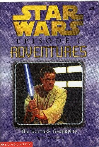 9780439101394: The Bartokk Assassins (Star Wars: Episode 1 Adventure, Book 2)