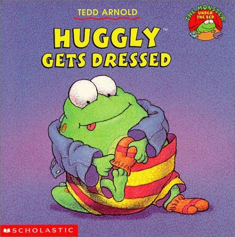 9780439102681: Huggly Gets Dressed