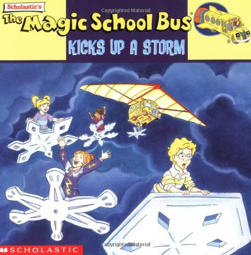 9780439102759: The Magic School Bus Kicks Up A Storm: A Book About Weather