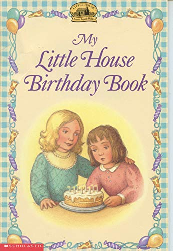 9780439103763: My Little House Birthday Book