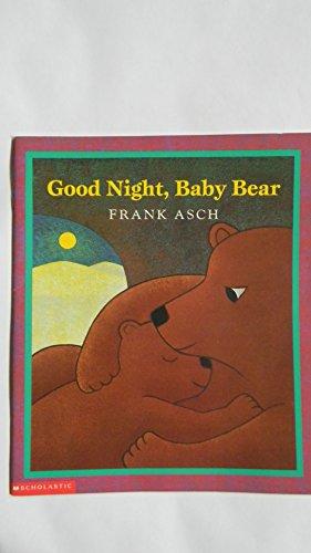 9780439104296: good Night, Baby Bear