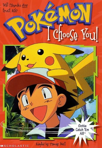 I Choose You (Pokemon Chapter Book): West, Tracey