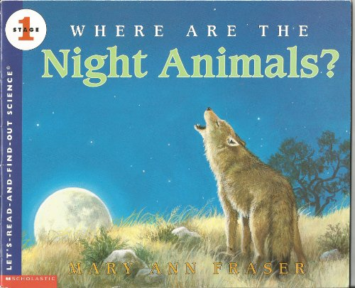 9780439104869: Where Are the Night Animals? (Let's Read and Find Out) Edition: first