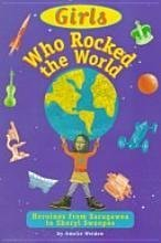 9780439104937: Girls Who Rocked the World