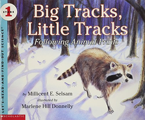 9780439104968: Big Tracks, Little Tracks: Following Animal Prints