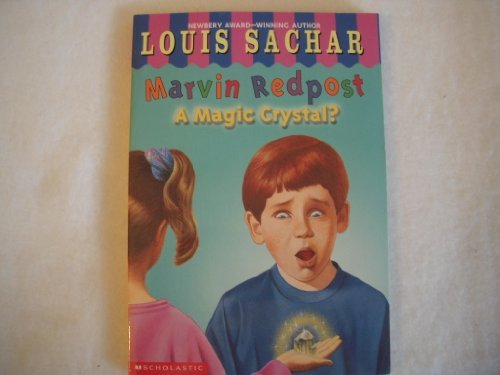 9780439106337: Marvin Redpost: A magic crystal?