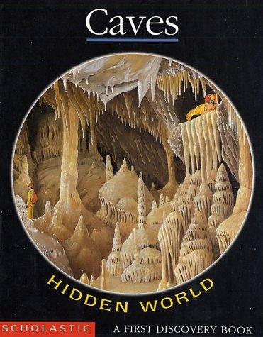 9780439106801: Caves: Hidden World