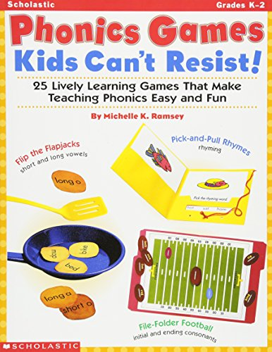 9780439107969: Phonics Games Kids Can't Resist!: 25 Lively Learning Games That Make Teaching Phonics Easy and Fun