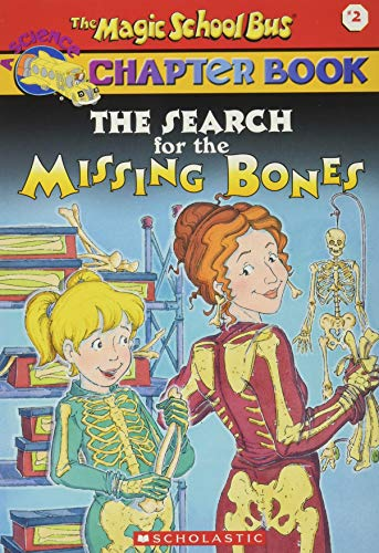9780439107990: The Search for the Missing Bones (The Magic School Bus Chapter Book, No. 2)
