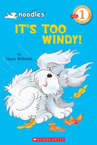 9780439108492: It's Too Windy! (Hello Reader!, Level 1)