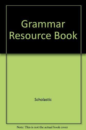 Grammar Resource Book (Scholastic Literacy Place, Grade 5): Scholastic