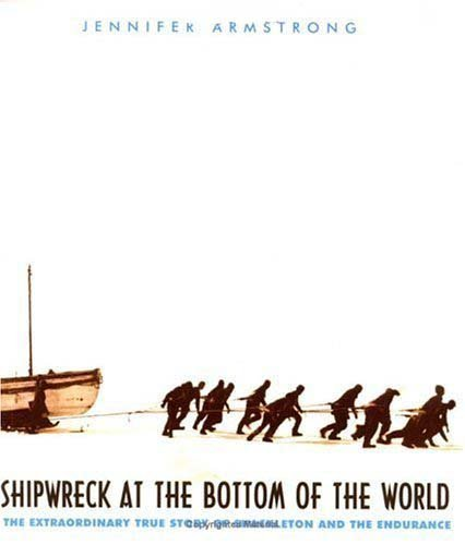 9780439109925: Shipwreck at the bottom of the world: The extraordinary true story of Shackleton and the Endurance
