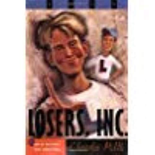 9780439110242: Losers, Inc.