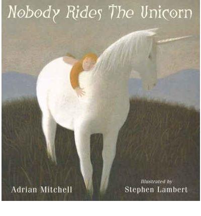 9780439112055: Nobody Rides The Unicorn