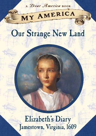 9780439112086: My America: Our Strange New Land, Elizabeth's Jamestown Colony Diary, Book One