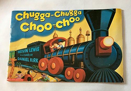 9780439112123: Chugga-Chugga Choo-Choo