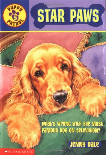9780439113274: Star Paws (Puppy Patrol #5)