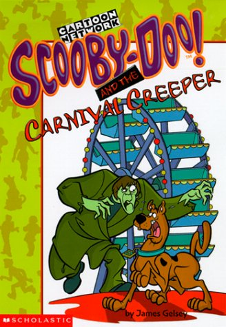9780439113465: Scooby Doo and the Carnival Creeper (Scooby-Doo Mysteries)
