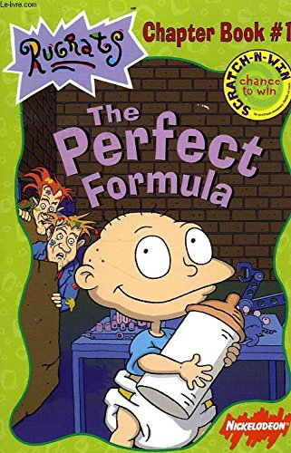 9780439115490: The Perfect Formula (Rugrats Chapter Book, No. 1)