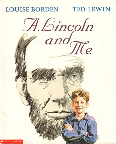 9780439116725: A. Lincoln and Me