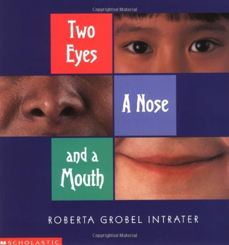 9780439116800: Two Eyes, a Nose and a Mouth