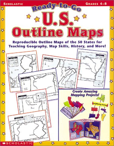 9780439117623: U.S. Outline Maps: Reproducible Outline Maps of the 50 States to Use for Teaching Geography, Map Skills, History, and More (Ready-To-Go)