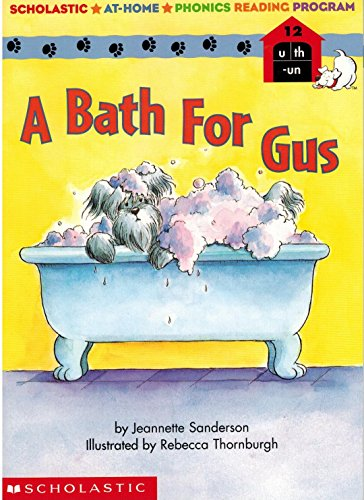 9780439120258: A Bath for Gus (Scholastic Phonics Booster Books #12)