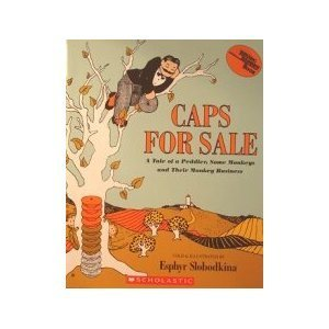 9780439120616: Caps for Sale: A Tale of a Peddler, Some Monkeys and Their Monkey Business (Reading Rainbow Book)