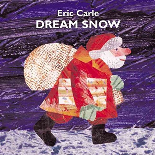 9780439121774: [Dream Snow] (By: Eric Carle) [published: October, 2000]