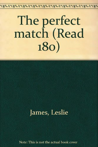 9780439123372: The perfect match (Read 180)