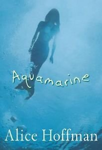 Aquamarine: Alice Hoffman