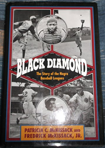 9780439123556: Black Diamond: The Story of the Negro Baseball Leagues