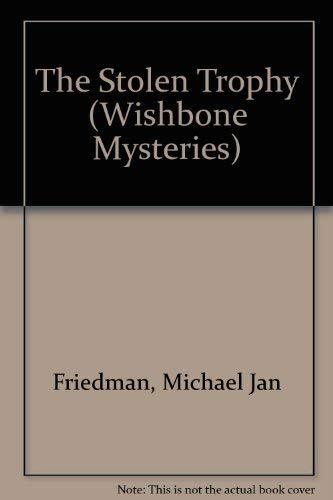 9780439128391: The Stolen Trophy (Wishbone Mysteries)