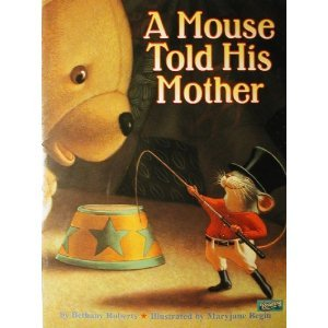 9780439128445: A Mouse Told His Mother