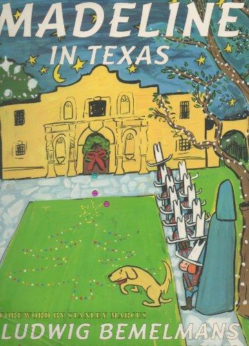 Madeline in Texas: Ludwig Bemelmans; John Bemelmans Marciano [Collaborator]