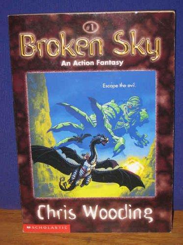 9780439128636: Broken Sky