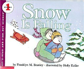 9780439128728: Snow Is Falling (Let's Read-And-Find-Out Science, Stage 1)